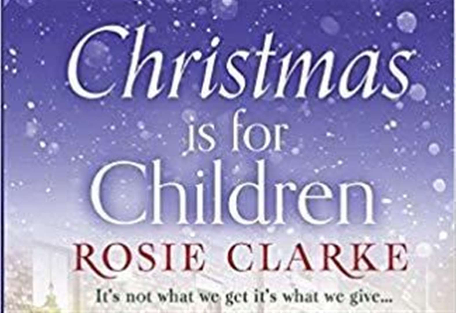 Book of the Week: Christmas is for Children by Rosie Clarke