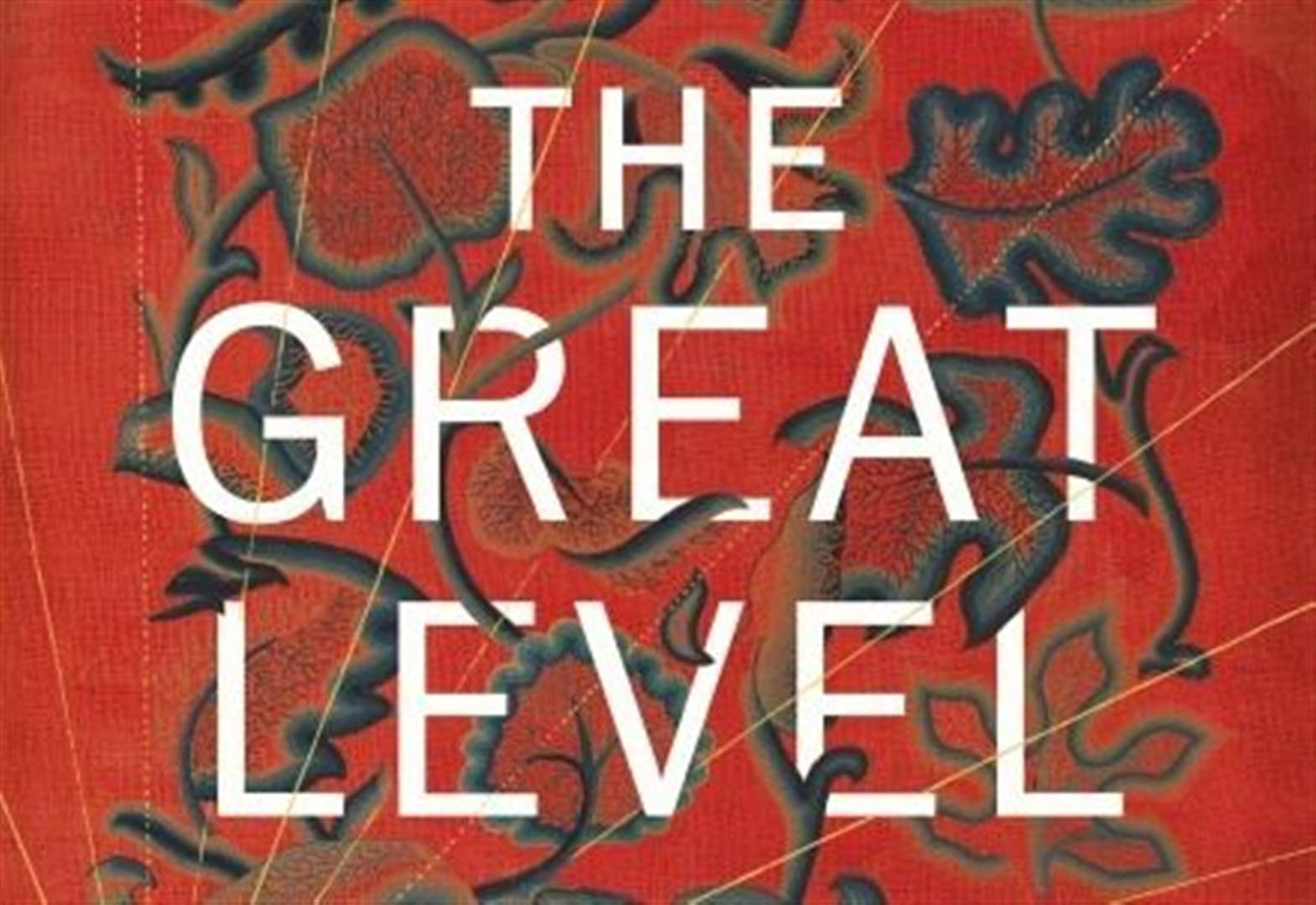 BOOK OF THE WEEK: The Great Level by Stella Tillyard