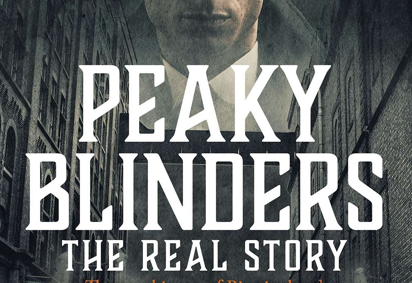 BOOK OF THE WEEK: Peaky Blinders - The Real Story by Carl Chinn