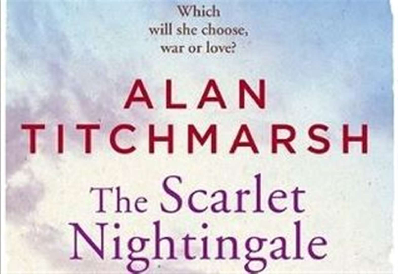BOOK OF THE WEEK: The Scarlet Nightingale by Alan Titchmarsh
