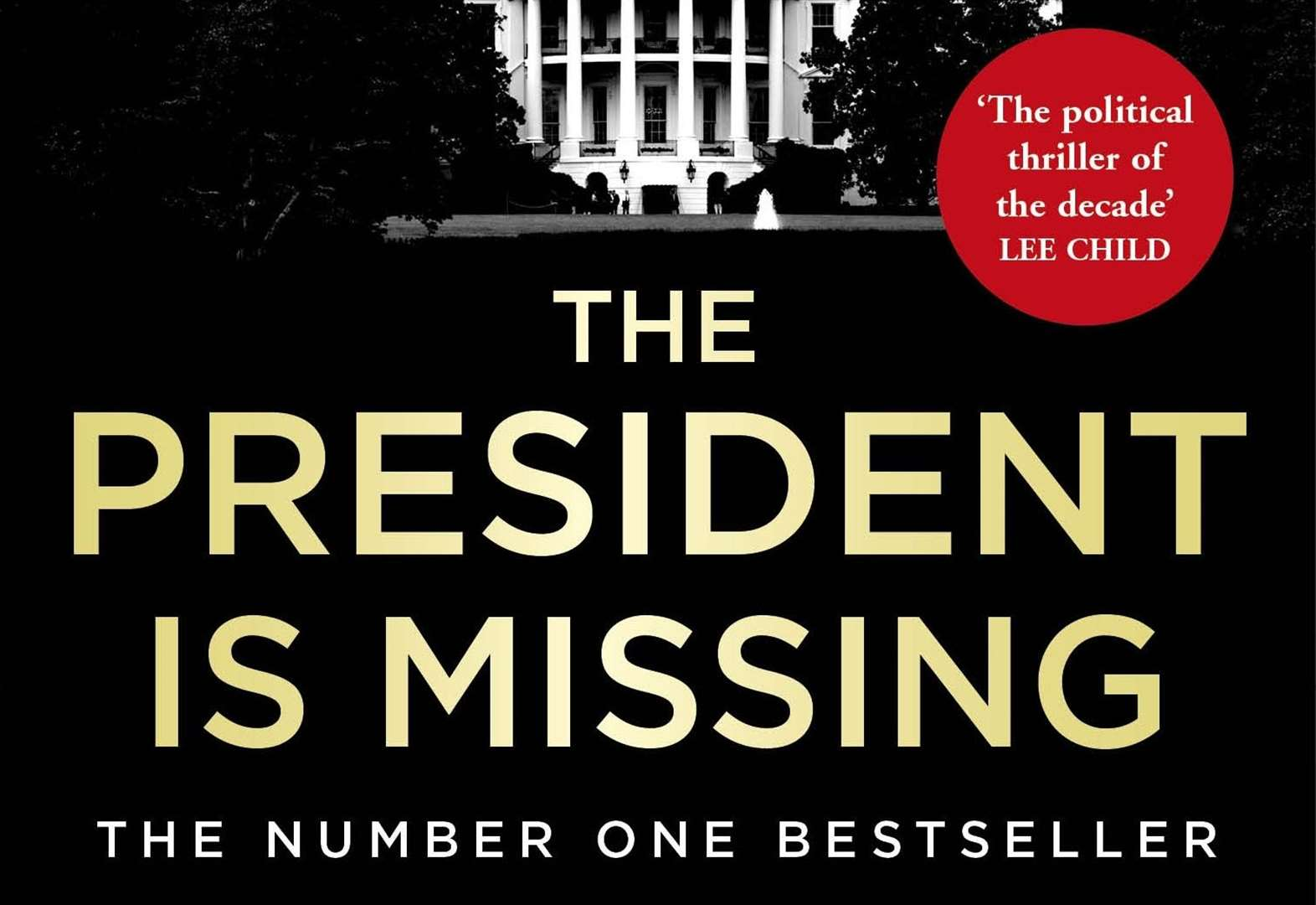 BOOK OF THE WEEK: The President is Missing by Bill Clinton and James Patterson
