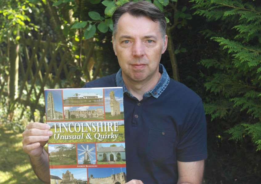 COUNTY TREASURY: Andrew Beardmore, author of Lincolnshire Unusual and Quirky, published by Halsgrave. Photo supplied.