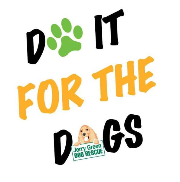 We're raising money for Jerry Green with our Do It For the Dogs Appeal.