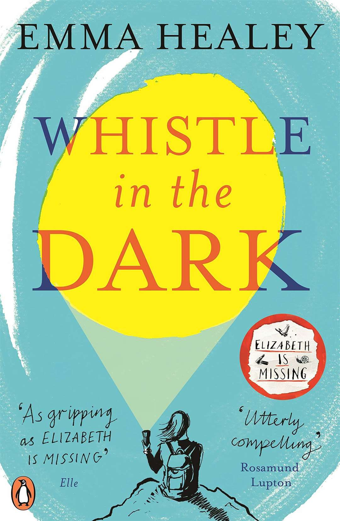 Whistle in the Dark by Emma Healey. (6988484)