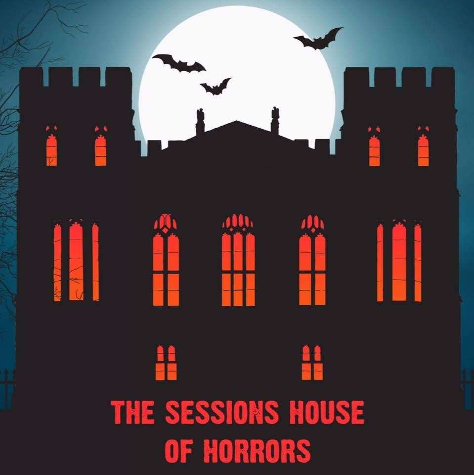 The Sessions House of Horrors event runs from Monday, October 26, until Halloween.