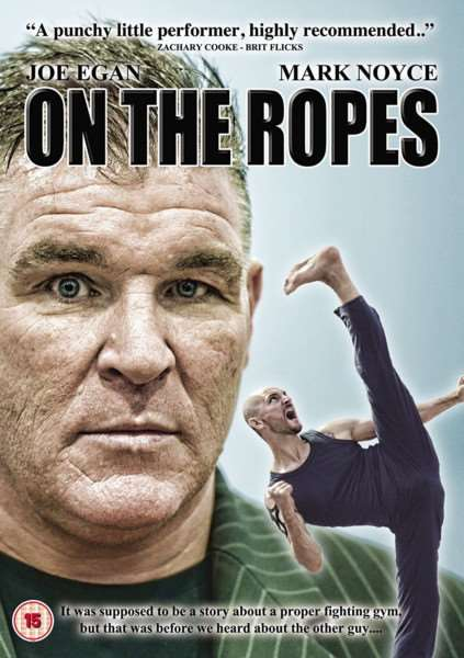 Boxer Joe Egan and martial arts supremo Mark Noyce on the front cover of On The Ropes.