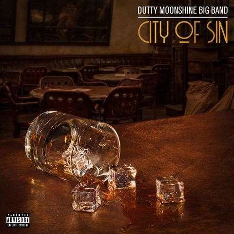 Dutty Moonshine Big Band: City of Sin. Image provided by Sonic PR.