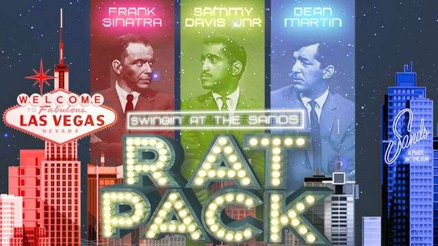 The Rat Pack - Swinging at the Sands is on at the New Theatre in Peterborough.