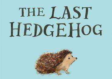 The Last Hedgehog by Pam Ayres - Bookmark in Spalding's Book of the Week.
