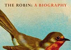 The Robin: A Biography. (Bookmark in Spalding's Book of the Week).