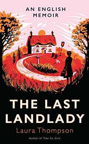 The Last Landlady by Laura Thompson. Bookmark in Spalding's Book of the Week. (18184809)
